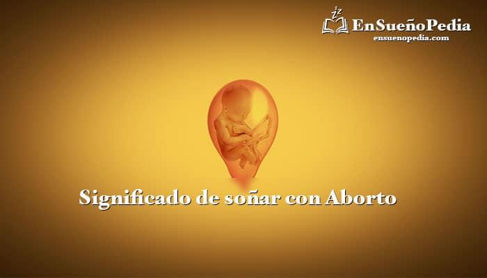 significado-sonar-con-aborto