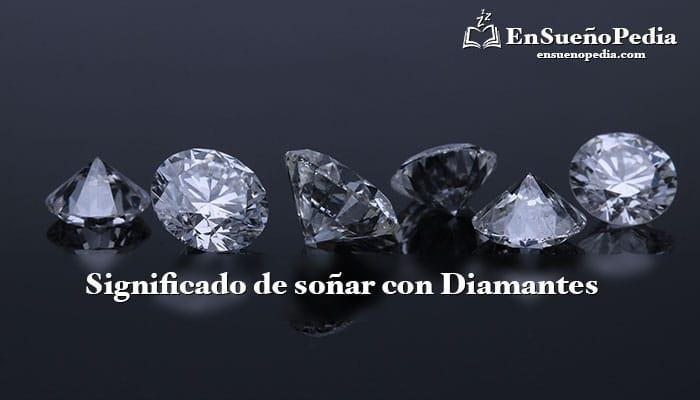 significado-de-sonar-con-diamantes