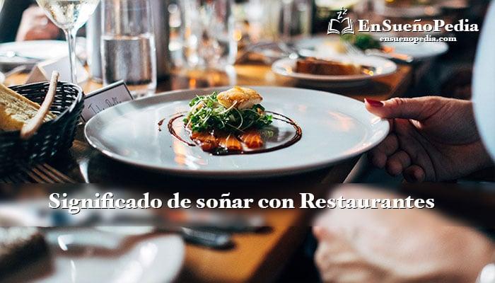 significado-de-sonar-con-restaurantes