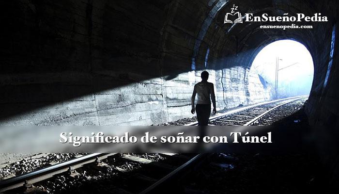significado-sonar-con-tunel