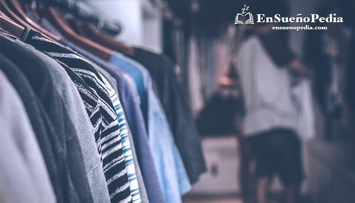 significado-de-sonar-con-ropa