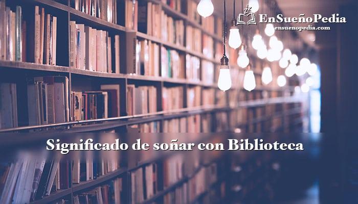 significado-de-sonar-con-biblioteca