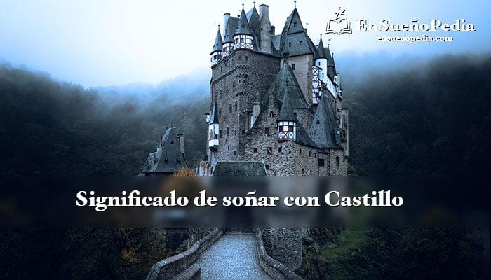 significado-de-sonar-con-castillo