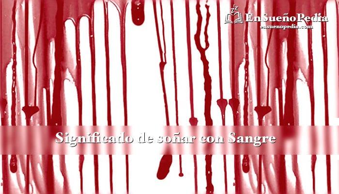 significado-de-sonar-con-sangre